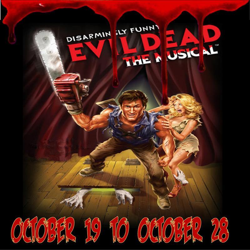 Evil Dead-  The Musical