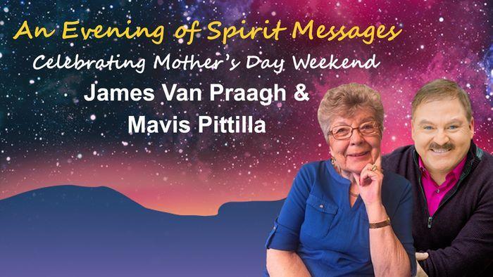 An Evening of Spirit Messages with James Van Praagh & Mavis Pittilla