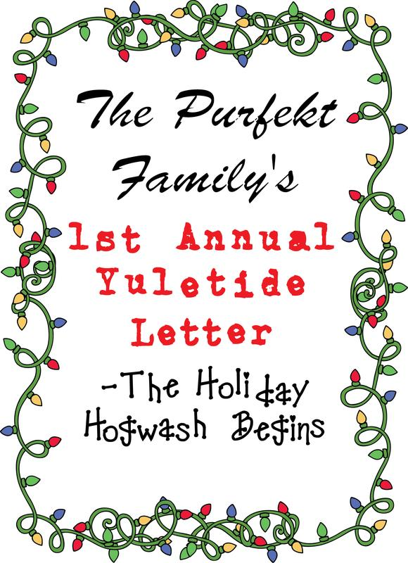 """The Purfekt Family's 1st Annual Yuletide Letter - The Holiday Hogwash Begins"" - Special Holiday Event by Heather Hernandez"