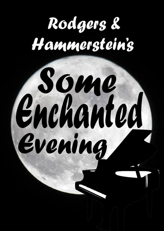 """Some Enchanted Evening""- Dinner Theater Musical Revue"