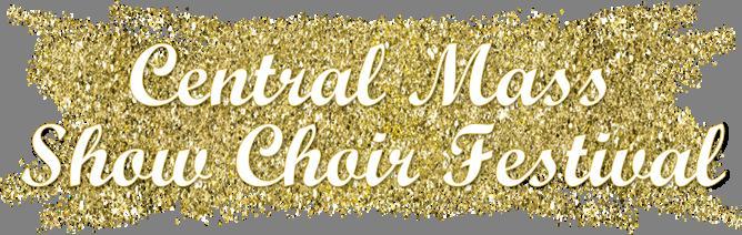 Central Mass Show Choir Festival 2019