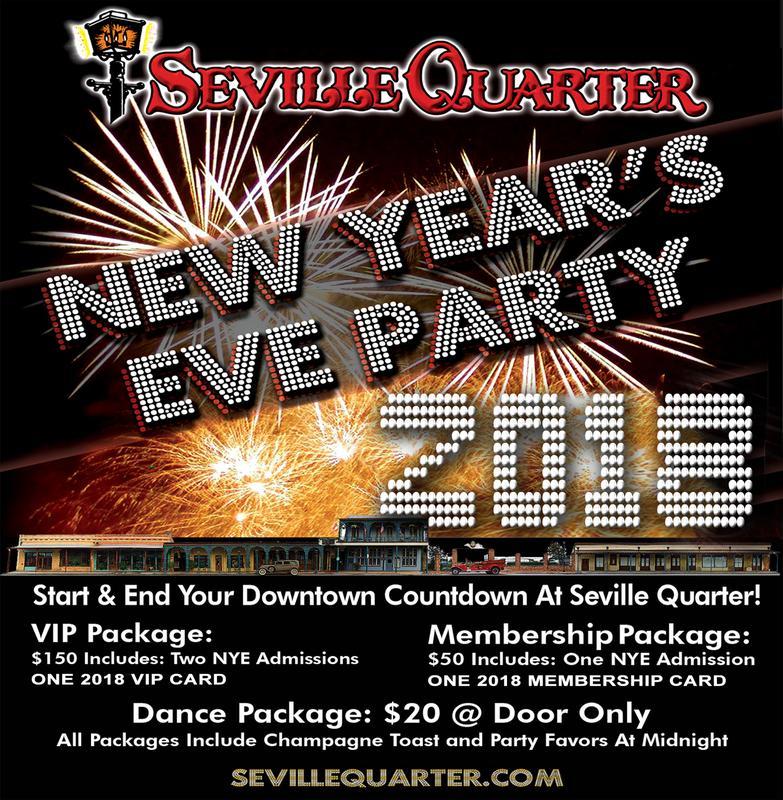2018 Seville Quarter New Year's Eve Celebration