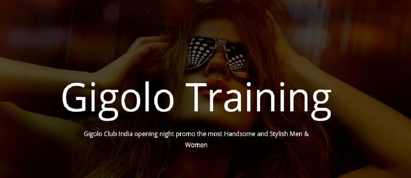 Gigolo, Gigolo Club, Gigolo Group, Gigolo Training Club Call at +91 9838017477 !