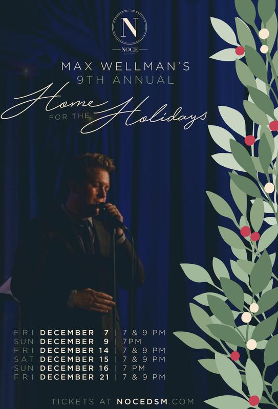 Max Wellman's 9th Annual Home For The Holidays
