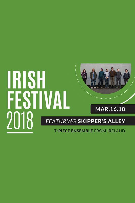 Irish Festival with Skipper's Alley