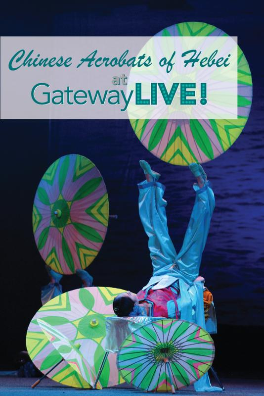Chinese Acrobats of Hebei at Gateway Live!