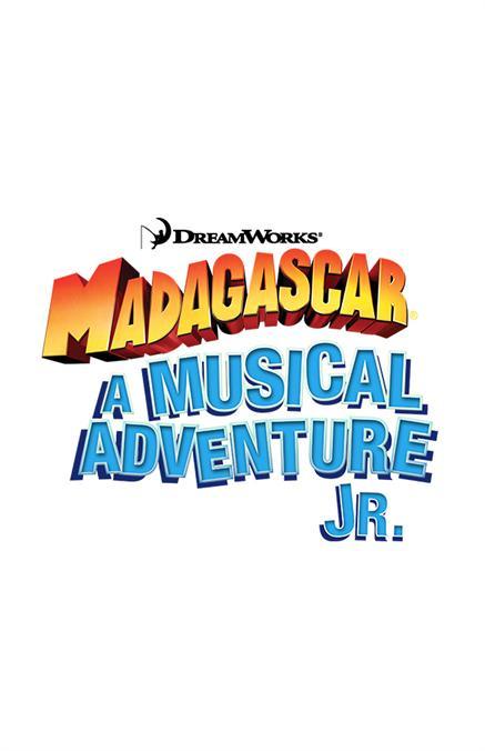 Madagascar: A Musical Adventure Jr
