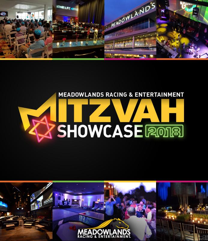 Meadowlands Racing & Entertainment Mitzvah Showcase 2018