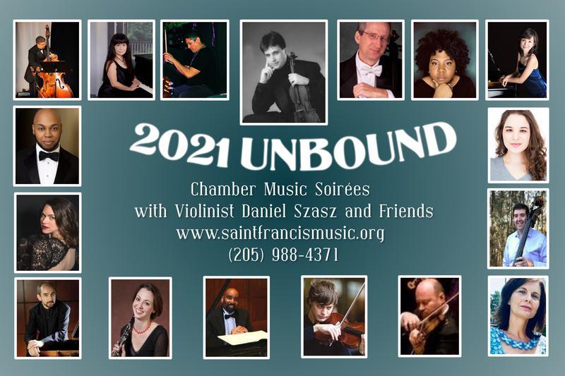 2021 UNBOUND: Chamber Music Soirées with Violinist Daniel Szasz and Friends