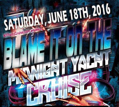 Blame It On The Midnight Yacht Cruise