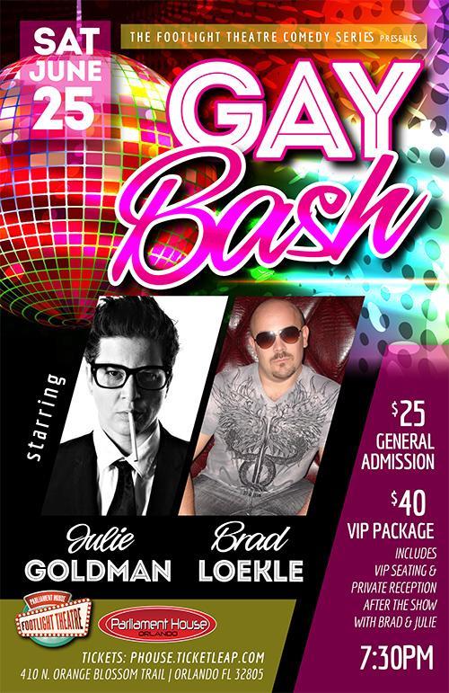 GAY BASH! with Julie Goldman and Brad Loekle