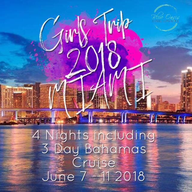 Girls Trip 2018 - MIAMI + BAHAMAS!