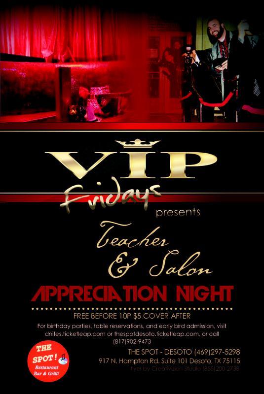 V.I.P Fridays.... Teacher, Barber & Salon Appreciation Night