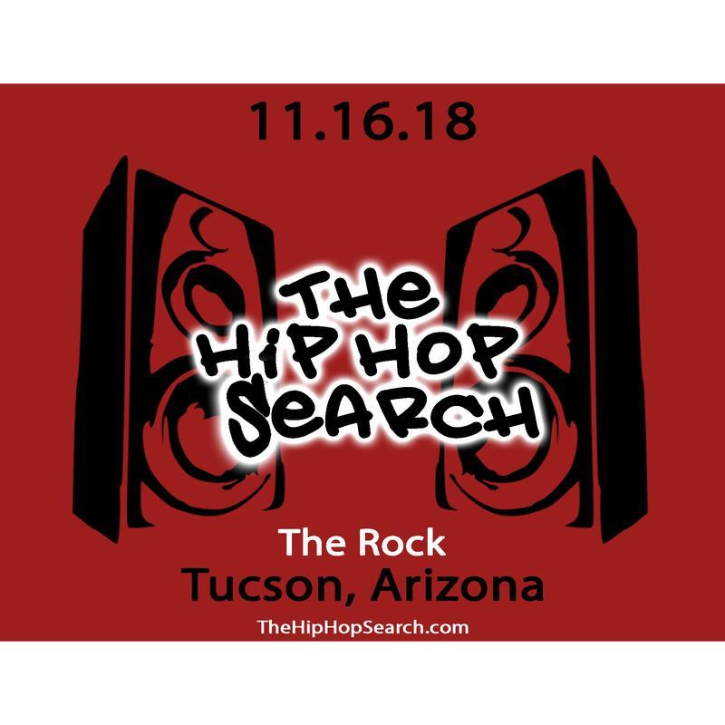 The Hip Hop Search- Tucson, AZ