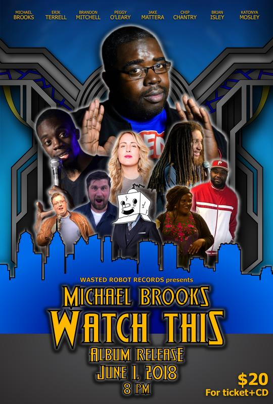 """Michael Brooks """"Watch This"""" Album Release Party"""