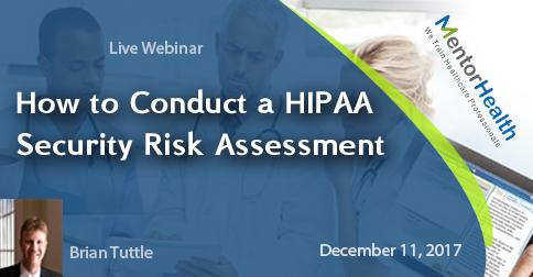 Webinar on Conducting HIPAA Security Risk Assessment