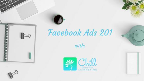 Facebook Ads 201 (Intermediate) - August
