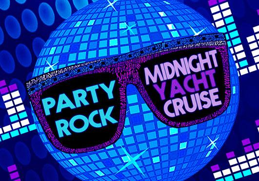 Party Rock Midnight Yacht Cruise