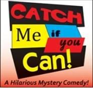 """Catch Me If You Can"" at The Station Dinner Theatre"
