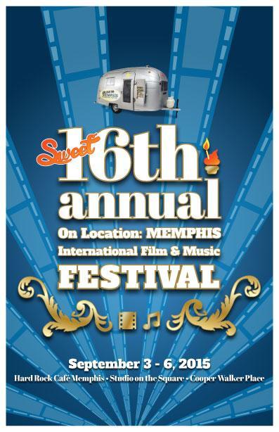 16th Annual On Location: MEMPHIS International Film & Music Fest