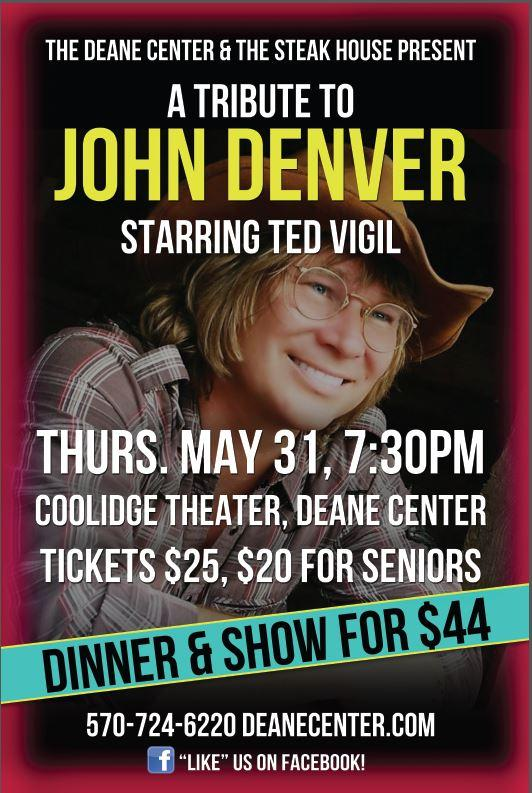 John Denver Tribute Show, There's a Dinner and Show option available too featuring Wellsboro's famous Steak House!