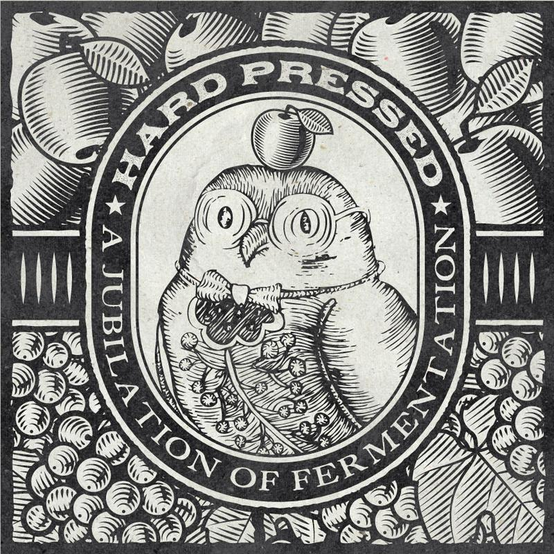 Hard Pressed: Jubiliation of Cider and Wine