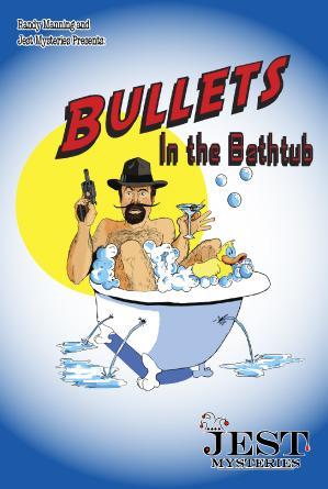 Murder Mystery Dinner: Bullets in the Bathtub
