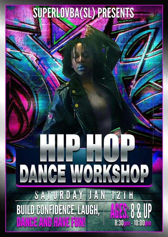 Superlovba(SL) Presents - Hip Hop Dance Workshop Austin, TX