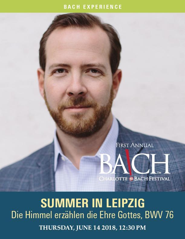 Bach Experience: BWV 76