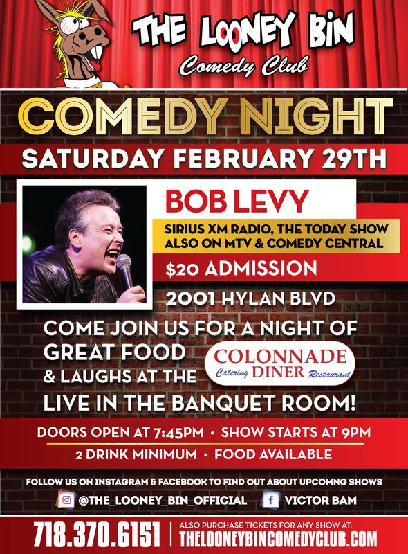 Comedy Night with legendary BOB LEVY!