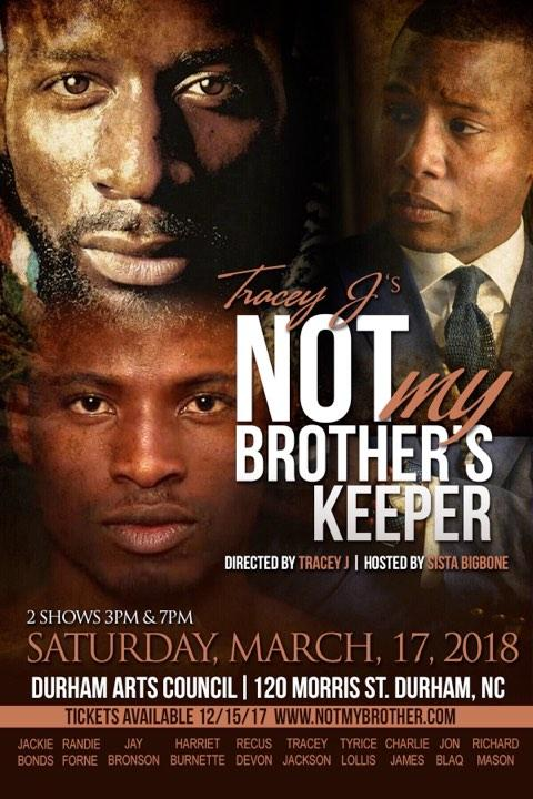 NOT My Brother's Keeper Stage Play-Durham