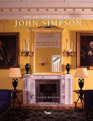 The Architecture of John Simpson: The Timeless Language of Classicism, Annual Alvin Holm Lecture