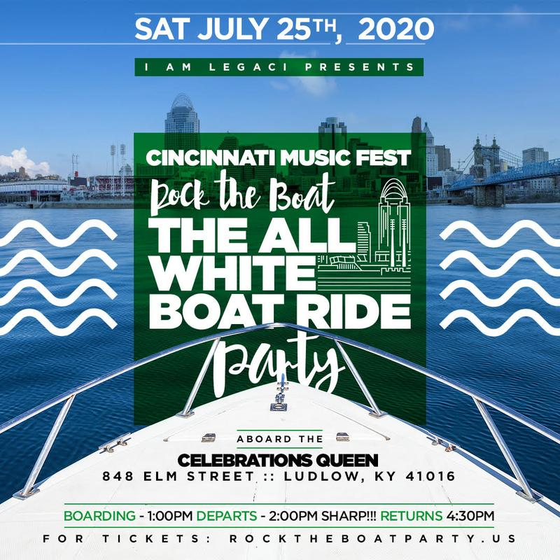 ROCK THE BOAT 2020 ANNUAL ALL WHITE BOAT RIDE DAY PARTY DURING THE CINCINNATI MUSIC FESTIVAL WEEKEND