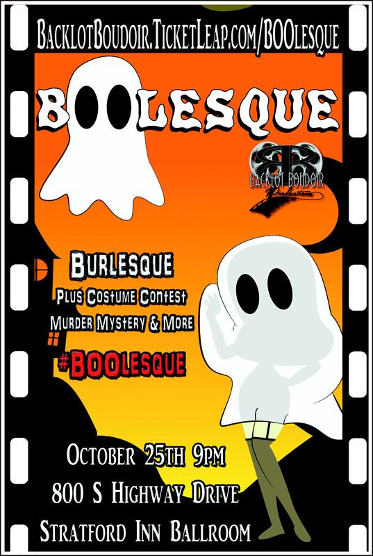 BOOlesque!! Presented by Backlot Boudoir Productions!
