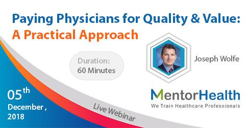 Paying Physicians for Quality and Value: A Practical Approach