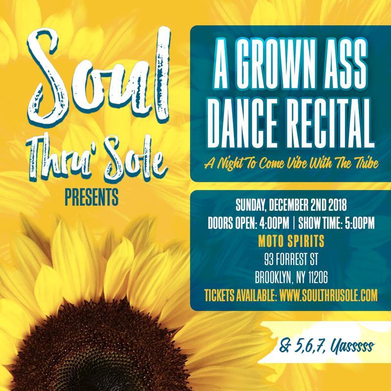 Soul Thru' Sole Tribe Presents: A Grown Ass Dance Recital