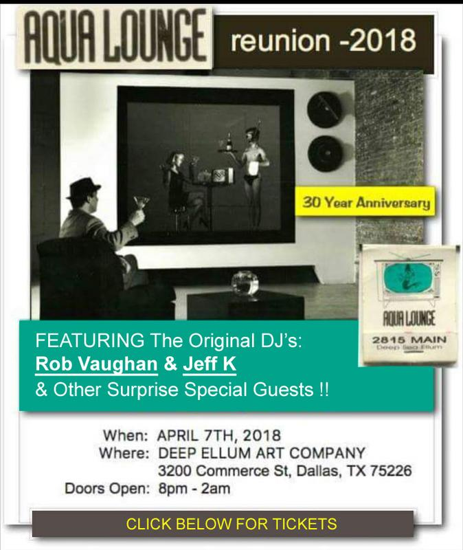 Aqualounge Deep Ellum 30 Year Reunion