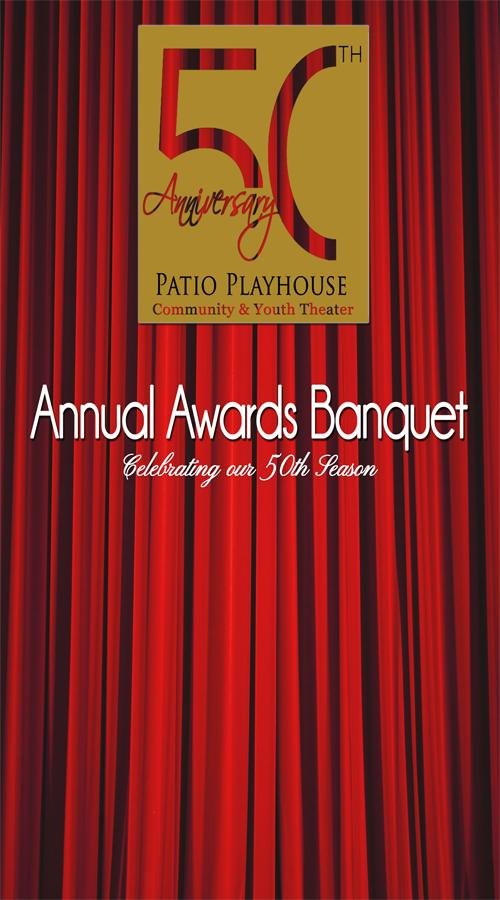 Superior Each Year Patio Playhouse Honors The Volunteers Who Have Supported Our  Efforts Over The Last Year. This Yearu0027s Celebration Covers The Productions  That Ran ...