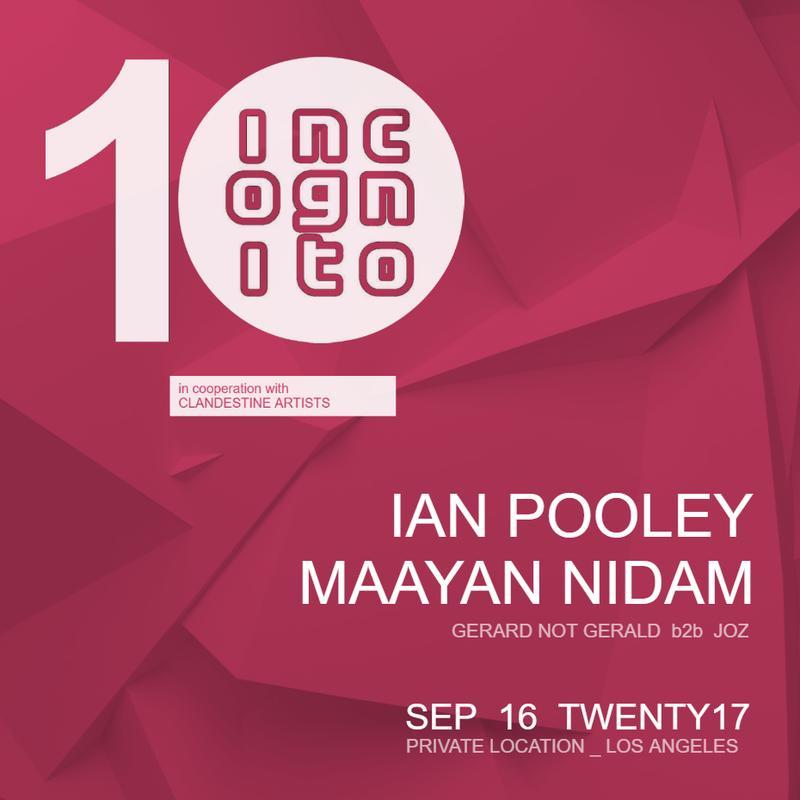SEP 16 _ 10 Years of INCOGNITO with IAN POOLEY & MAAYAN NIDAM