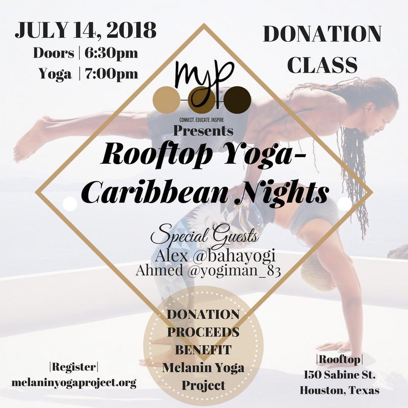 Melanin Yoga Presents: Rooftop Yoga - Caribbean Nights