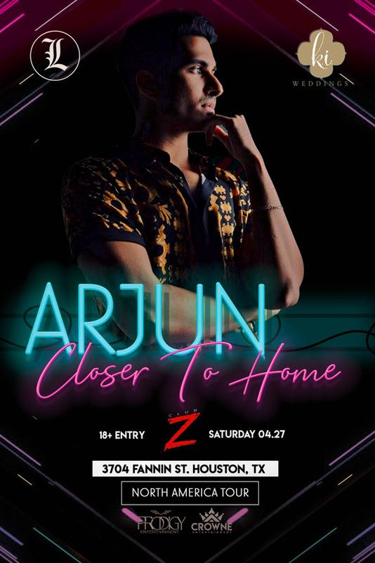 Arjun LIVE in Houston- Closer To Home Tour