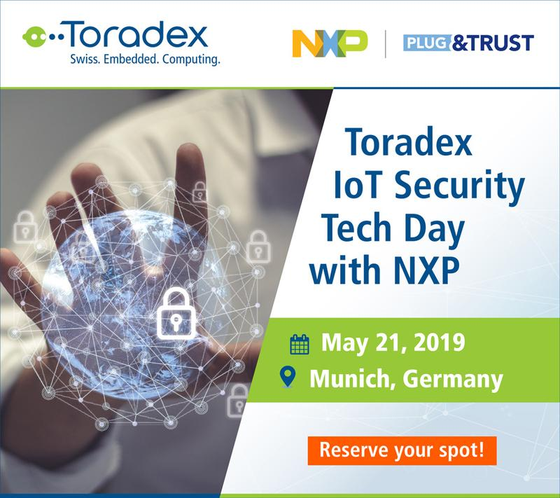 Toradex IoT Security Tech Day with NXP®, Germany