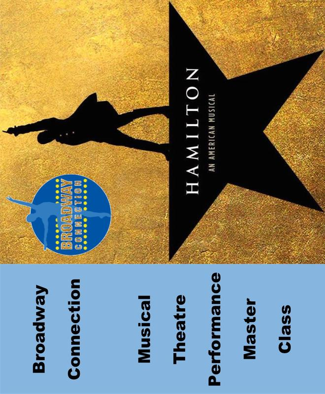 Broadway Connection Master Class - HAMILTON AN AMERICAN MUSICAL