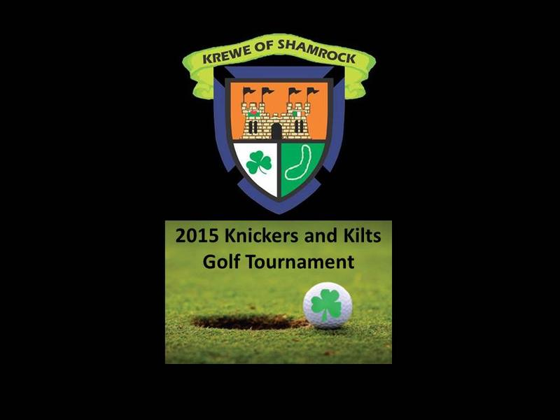 """2015 Krewe of Shamrock's """"Knickers and Kilts"""" Golf Tournament"""
