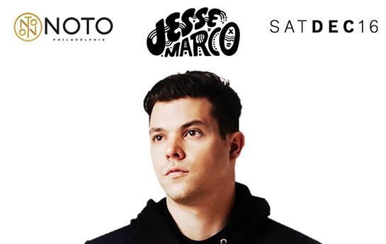 Jesse Marco @ NOTO Philly Saturday December 16th AK