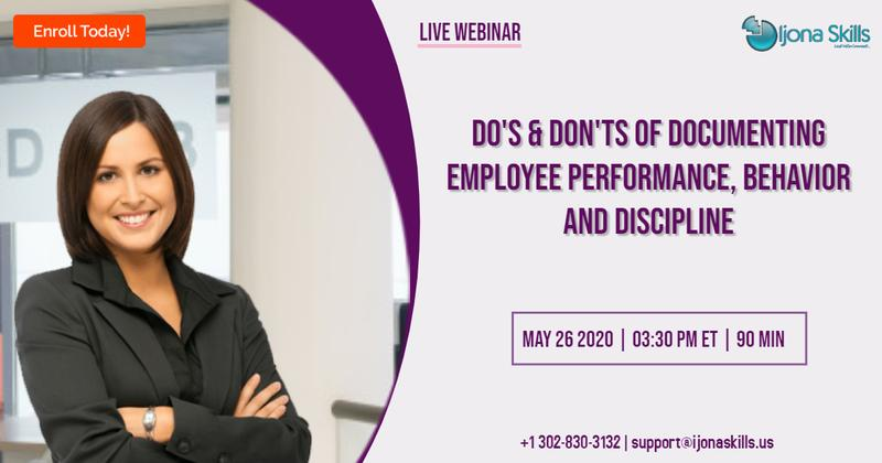 Do's & Don'ts of Documenting Employee Performance, Behavior and Discipline