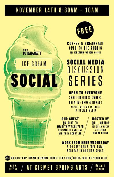 Ice Cream Social: Social Media Discussion Series w/ Whitney Schuyler