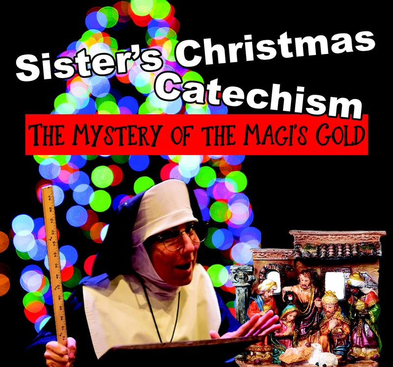Sister's Christmas Catechism The Mystery of the Magis Gold