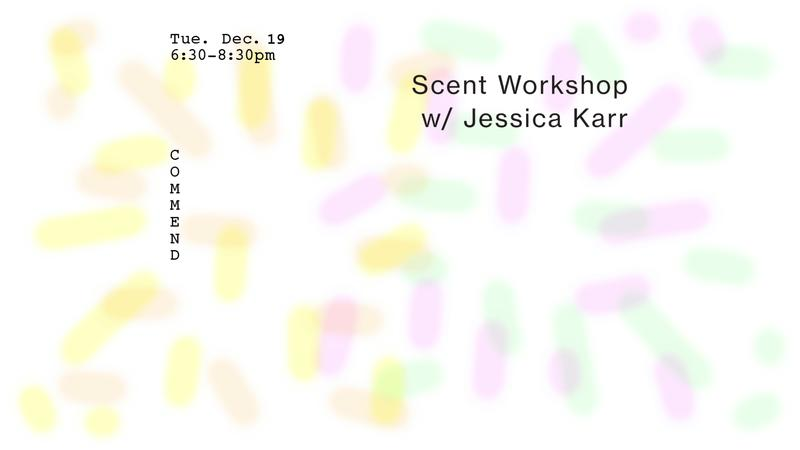 Scent Workshop with Jessica Karr