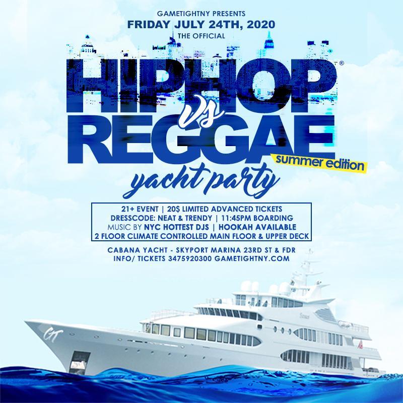 NYC Hip Hop vs. Reggae® Summer Midnight Yacht Party at Skyport Marina Cabana
